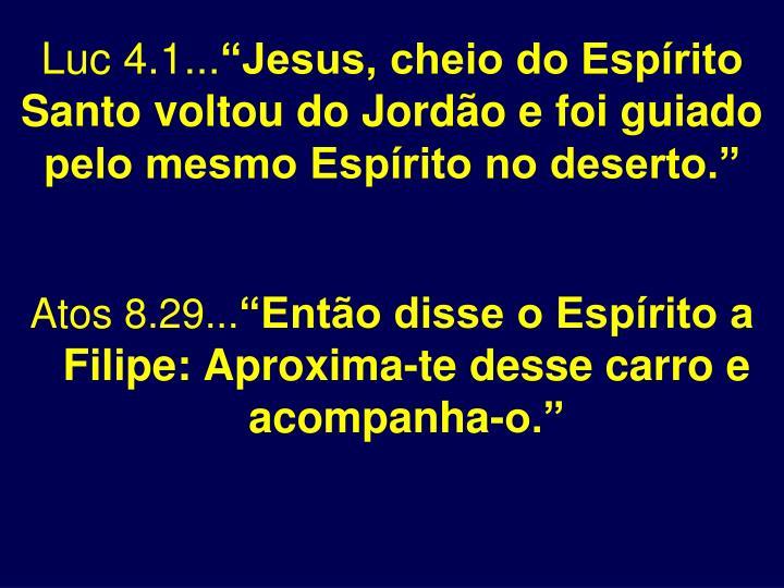 Luc 4.1...