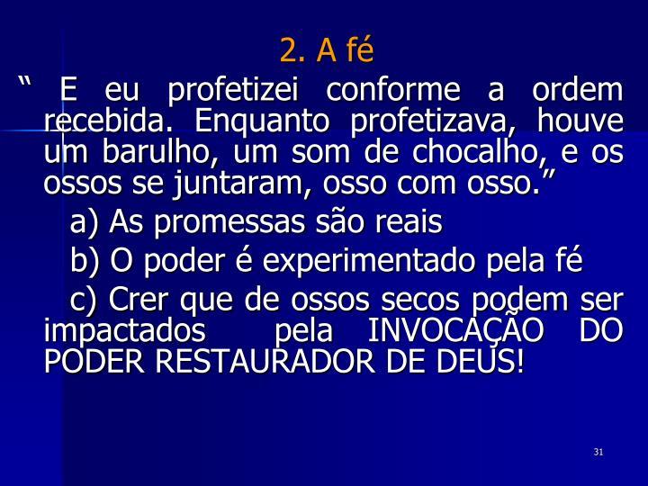 2. A fé