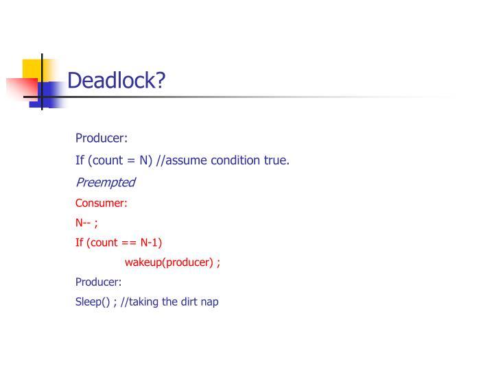 Deadlock?
