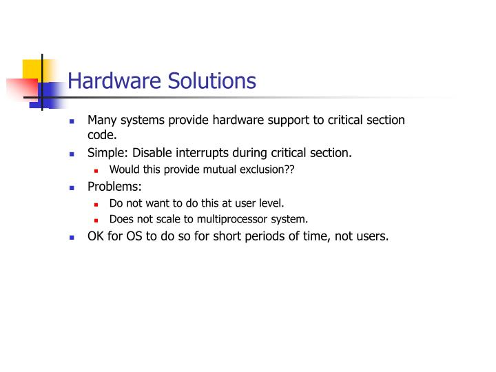Hardware Solutions