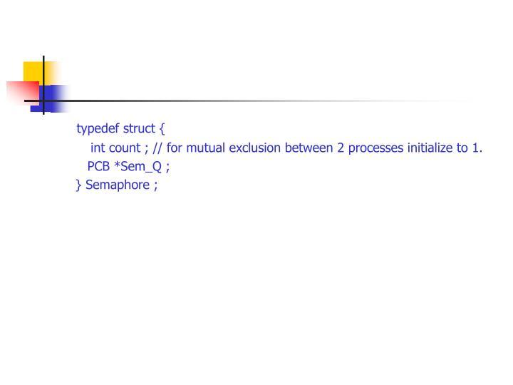 typedef struct {