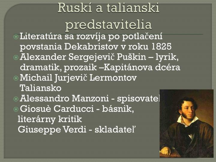 Ruskí a talianski predstavitelia