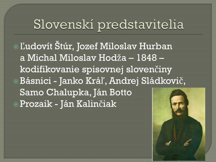 Slovenskí predstavitelia