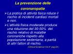 la prevenzione delle coronaropatie