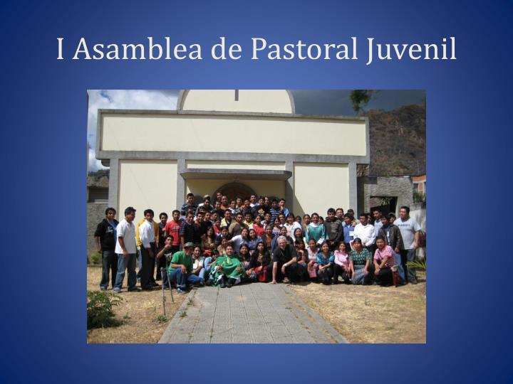 I Asamblea de Pastoral Juvenil