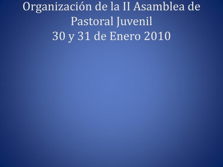 Organización de la II Asamblea de Pastoral Juvenil