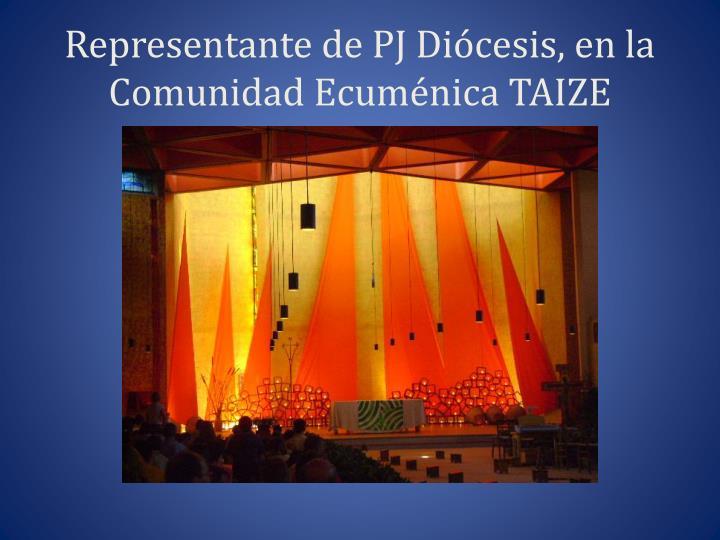 Representante de PJ Diócesis, en la Comunidad Ecuménica TAIZE