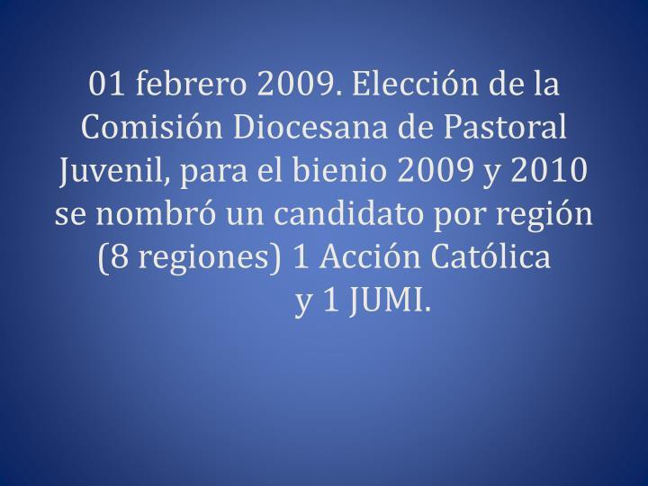 01 febrero 2009. Elección