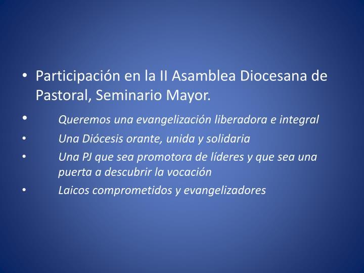 Participación en la II Asamblea Diocesana de Pastoral, Seminario Mayor.