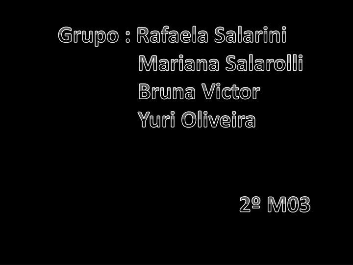 Grupo : Rafaela