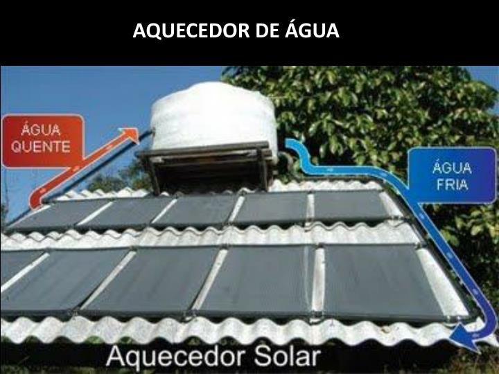 AQUECEDOR DE ÁGUA