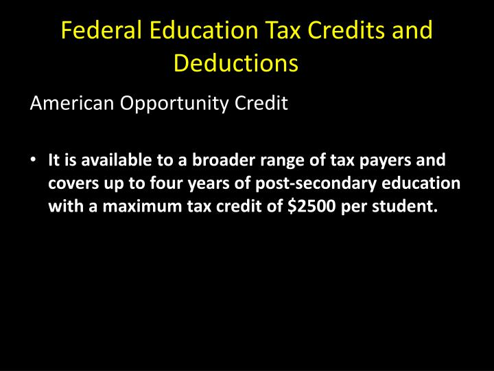 Federal Education Tax Credits and Deductions
