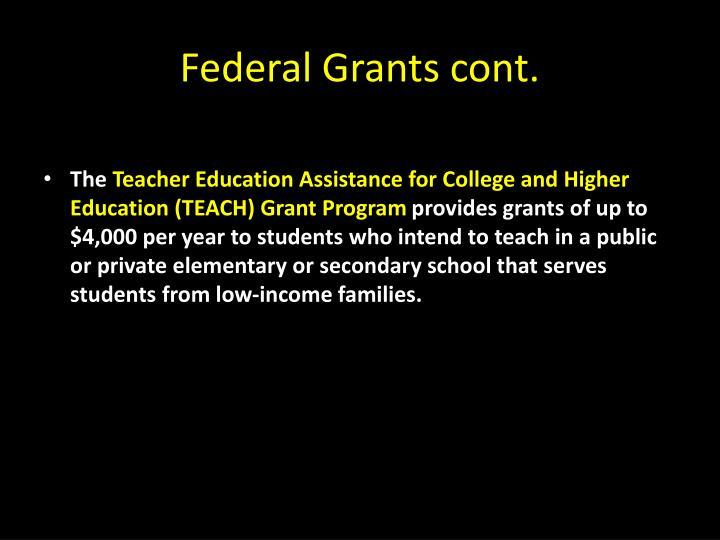 Federal Grants cont.