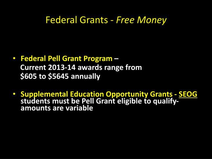 Federal Grants -