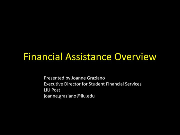 Financial assistance overview