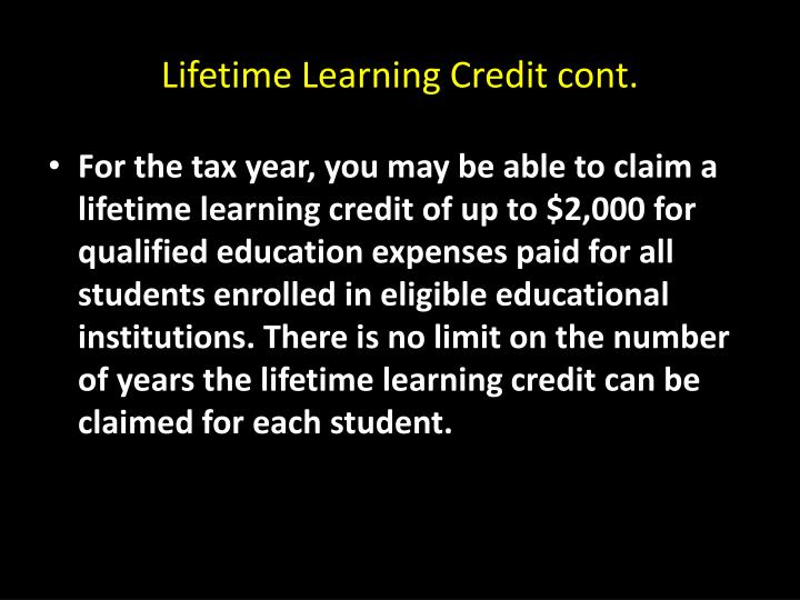 Lifetime Learning Credit cont.