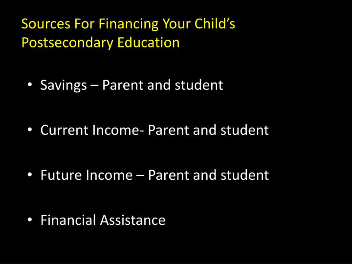 Sources For Financing Your Child's Postsecondary Education
