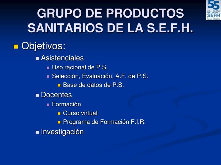 GRUPO DE PRODUCTOS SANITARIOS DE LA S.E.F.H.