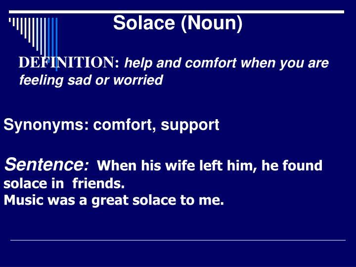 Solace (Noun)