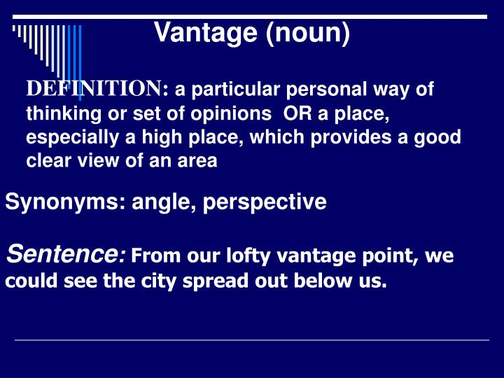 Vantage (noun)
