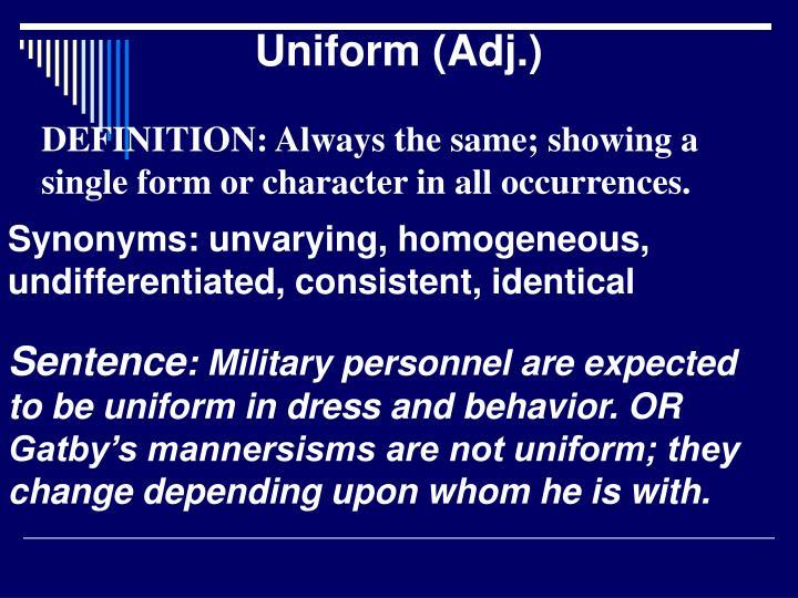 Uniform (Adj.)