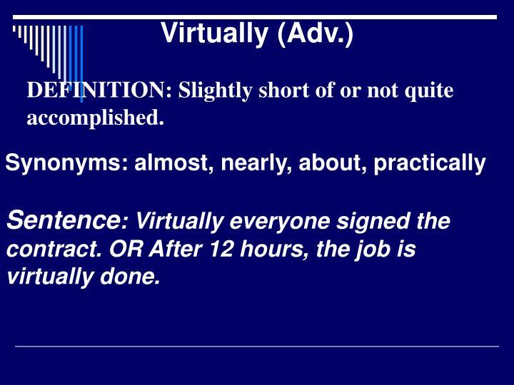 Virtually (Adv.)