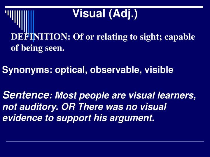 Visual (Adj.)