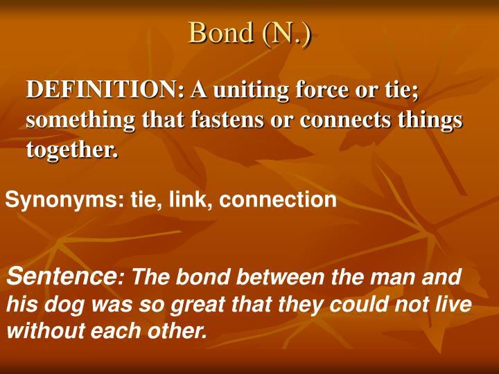 Bond (N.)