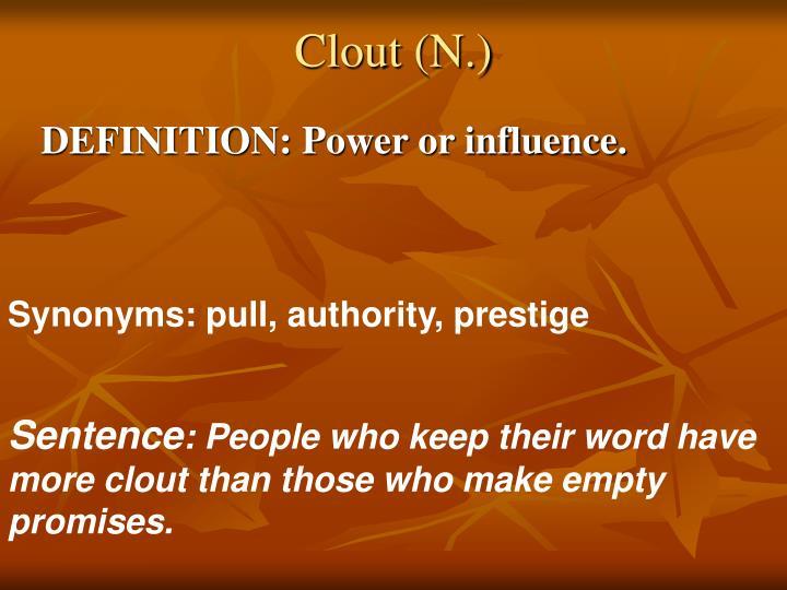 Clout (N.)