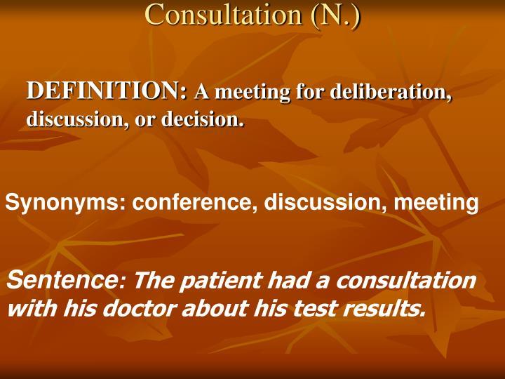 Consultation (N.)