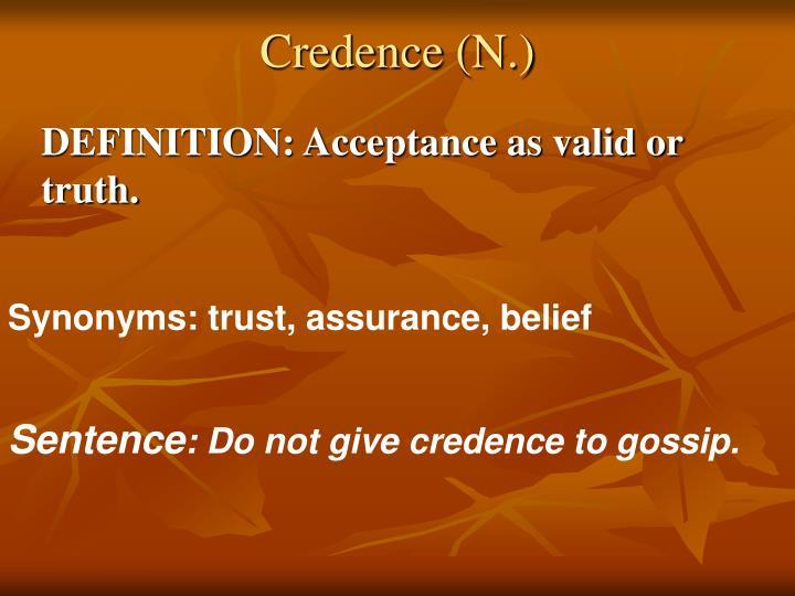 Credence (N.)