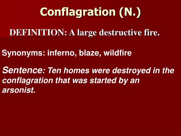 Conflagration (N.)