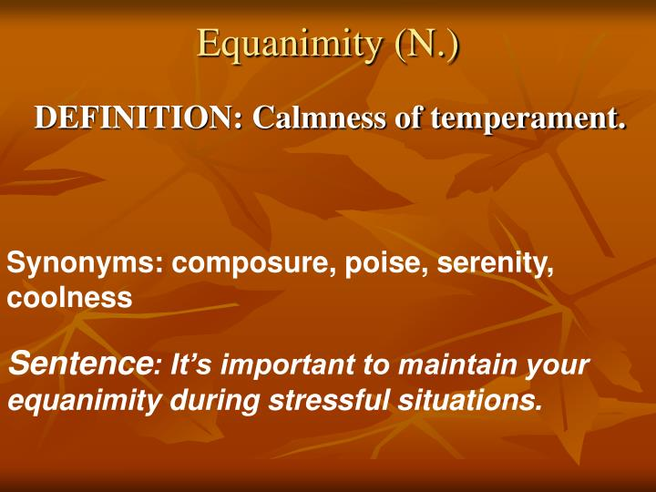 Equanimity (N.)