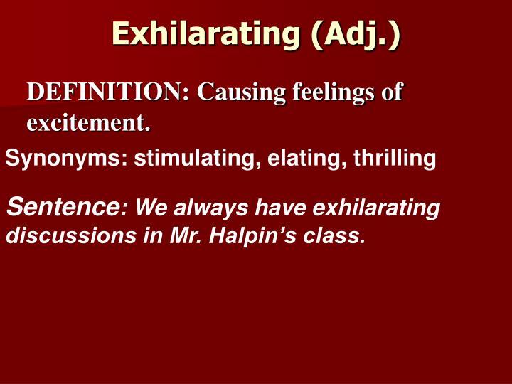 Exhilarating (Adj.)