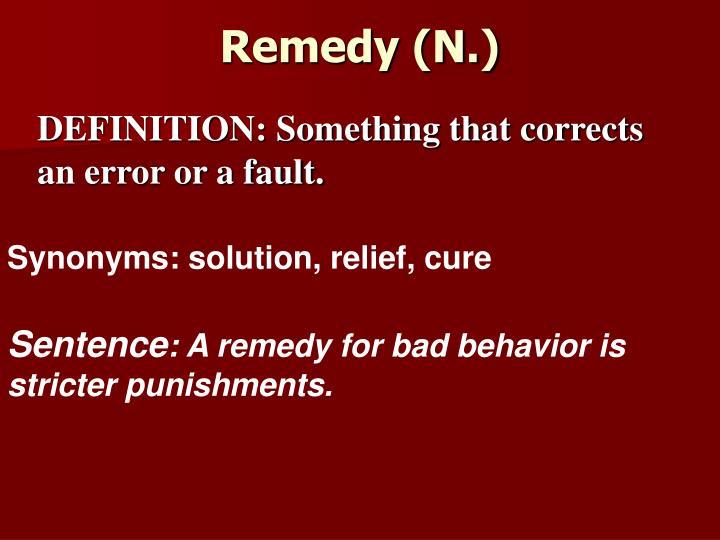 Remedy (N.)