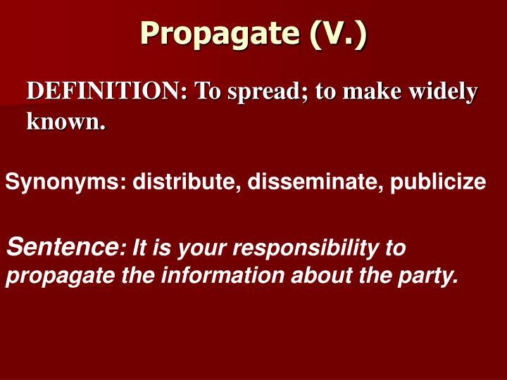 Propagate (V.)