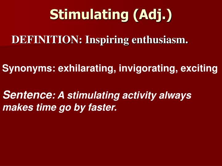 Stimulating (Adj.)