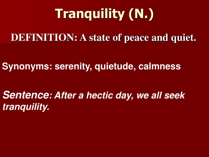 Tranquility (N.)