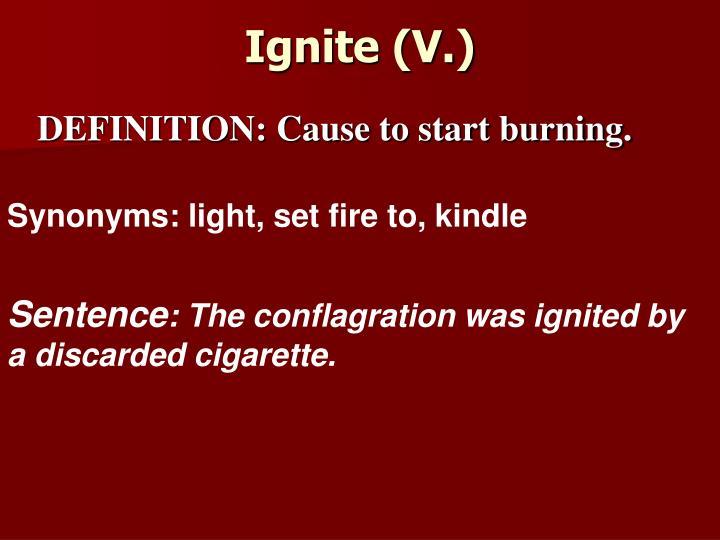 Ignite (V.)