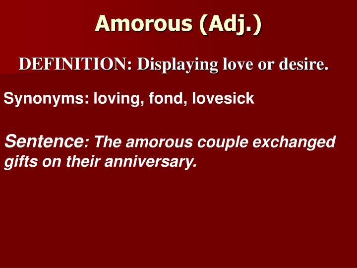 Amorous (Adj.)