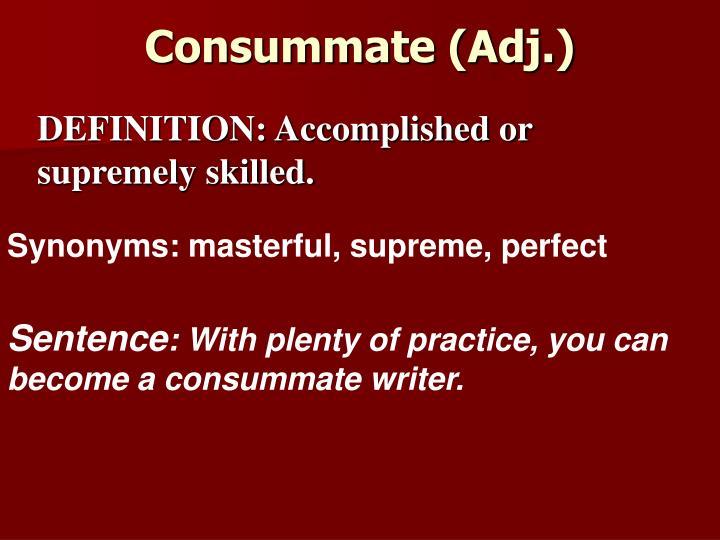 Consummate (Adj.)