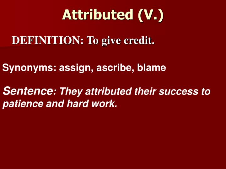 Attributed (V.)