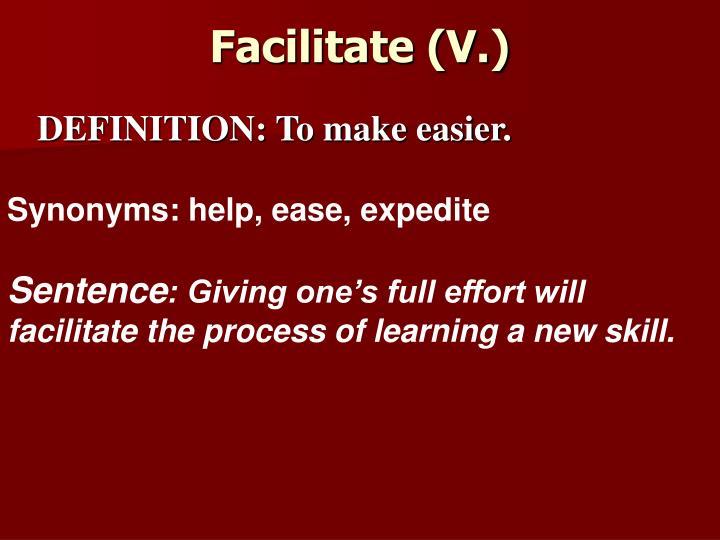 Facilitate (V.)