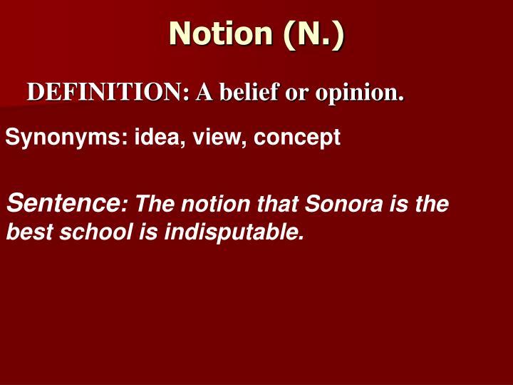 Notion (N.)