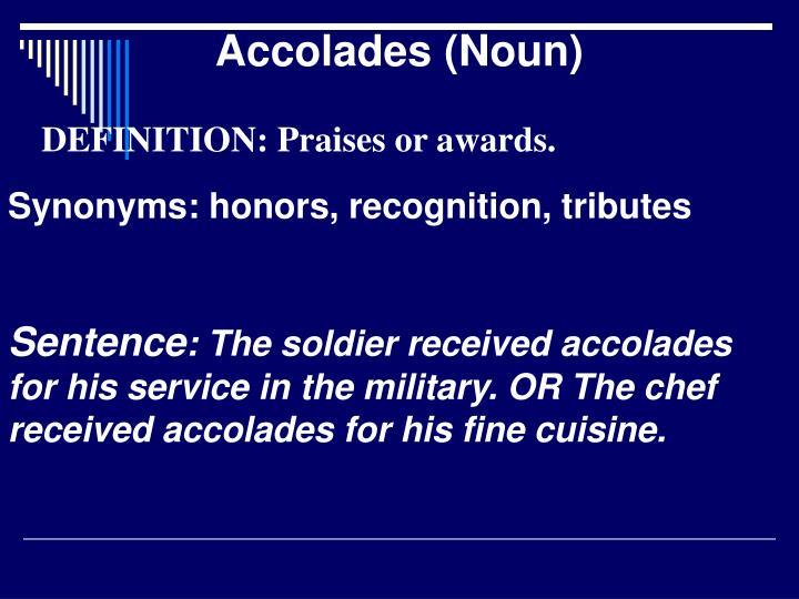 Accolades (Noun)