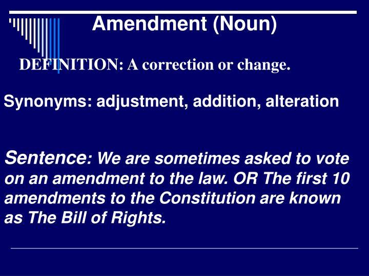 Amendment (Noun)