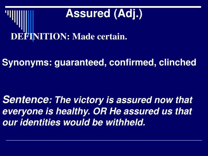 Assured (Adj.)