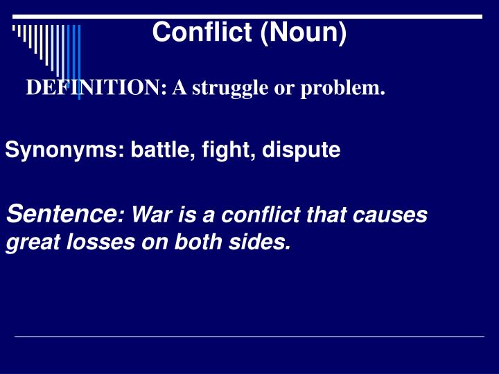 Conflict (Noun)