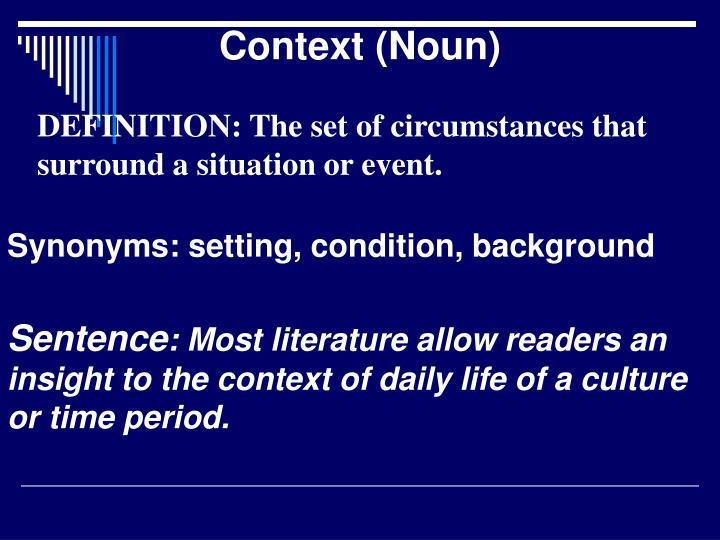 Context (Noun)