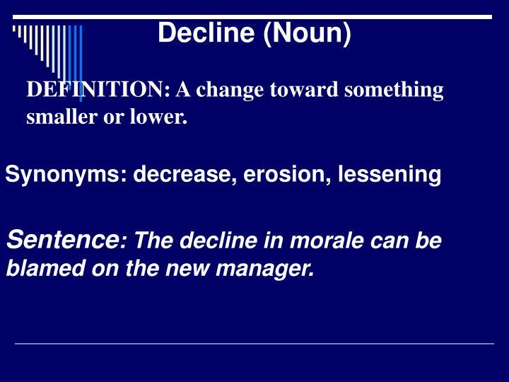 Decline (Noun)